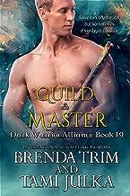 Guild Master: Dark Warrior Alliance Book 19