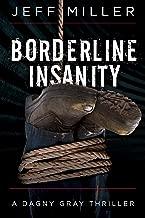 Borderline Insanity (Dagny Gray Thriller)