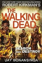 Search and Destroy (The Walking Dead) [Paperback] [Oct 20, 2016] Jay Bonansinga