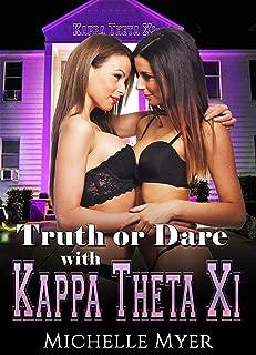 Kappa Theta Xi: Truth or Dare