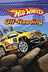 Off Roading (Hot Wheels) Kindle Edition
