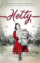 Hetty, una historia real (Memorias y biografías) (Spanish Edition)