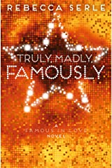Truly, Madly, Famously (Famous in Love 2) Kindle Edition