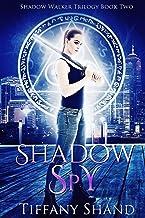 Shadow Spy: (Urban fantasy romance) (Shadow Walker Trilogy Book 2)