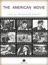 The American Movie (History of Film)