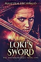 Loki's Sword (The Swordswoman Book 5) (English Edition)