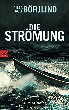 Die Strömung: Kriminalroman (Die Rönning/Stilton-Serie 3) (German Edition)