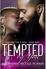 Tempted By You (Falling For A Rose Book 9) Kindle Edition