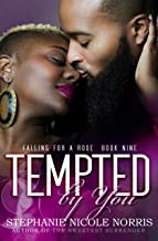 Tempted By You (Falling For A Rose Book 9)