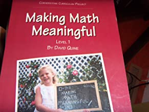 Making Math Meaningful: Level 1 (Parent/Teacher Guide: A Complete Math Program)