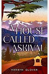A House Called Askival: A novel Kindle Edition
