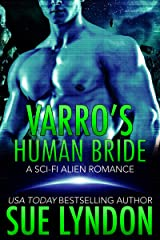 Varro's Human Bride: A Sci-Fi Alien Romance (Tarrkuan Masters Book 2) Kindle Edition
