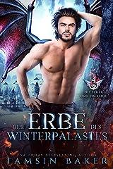 Der Erbe des Winterpalastes (Die Feuer und Eis-Reihe 4) (German Edition) Format Kindle