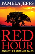 Red Hour and Other Strange Tales