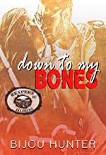Down to my Bones (Reapers MC: Ellsberg Chapter Book 1)