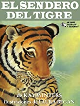 El Sendero Del Tigre (Spanish Edition)