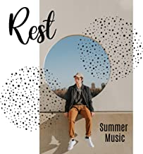 Rest Summer Music: Deep Sensual Vibes Perfect for Sweet Summer Days, Chillout Lounge, Relaxing Music