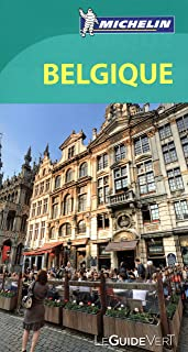 Guide Vert Belgique [ Green Guide in French - Belgium ] (French Edition)