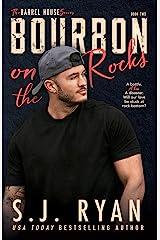 Bourbon on the Rocks (The Barrel House Series Book 2) Kindle Edition