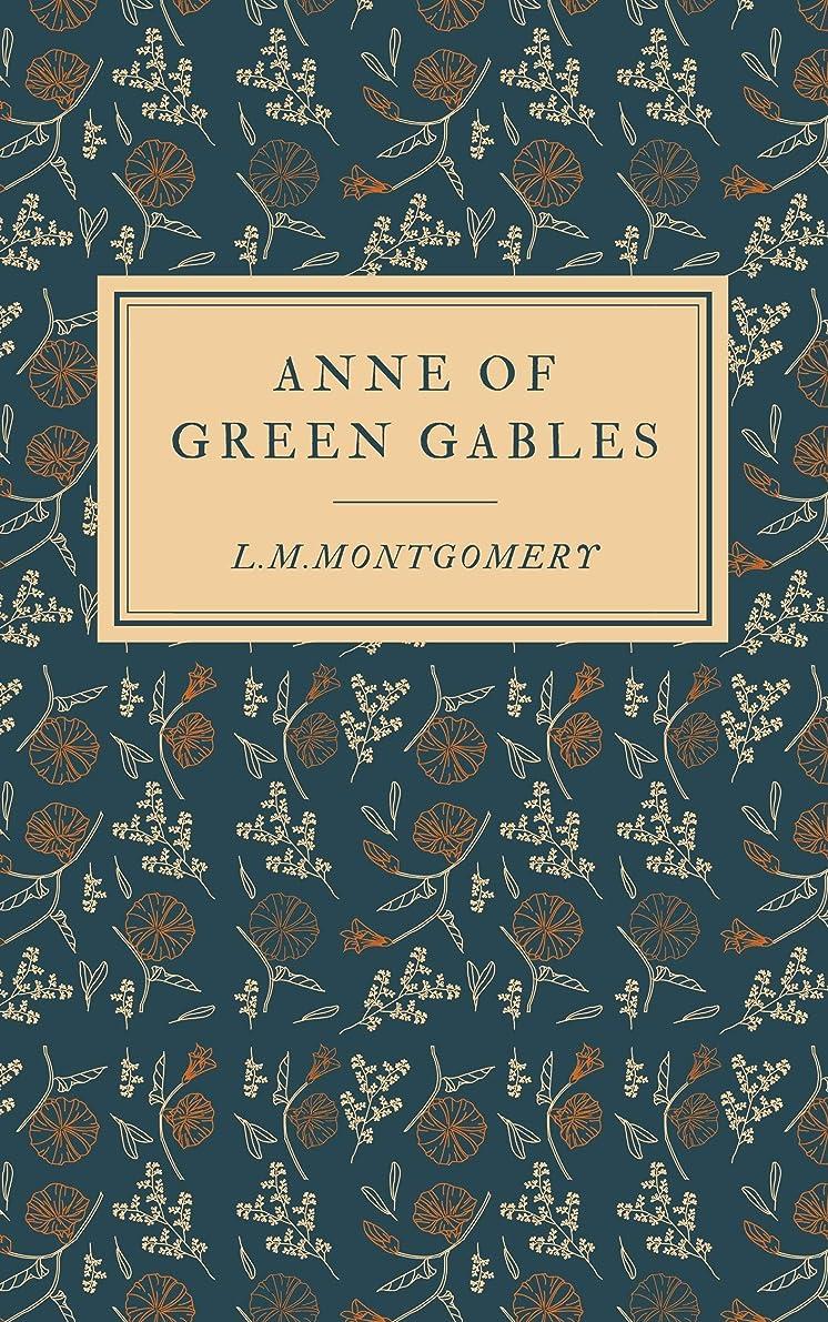 ユーモラス絡み合い花Anne of Green Gables (English Edition)