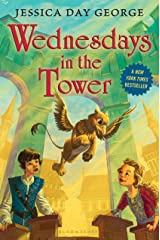 Wednesdays in the Tower (Castle Glower series Book 2) Kindle Edition