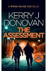 Ryan Kaine: The Assessment: A Ryan Kaine Novella Kindle Edition