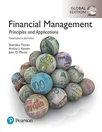 Financial Management: Principles and Applications, Global Edition (English Edition)