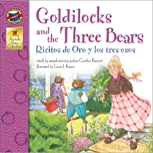 Goldilocks and the Three Bears | Ricitos de Oro y los tres ojos (Keepsake Stories, Bilingual)