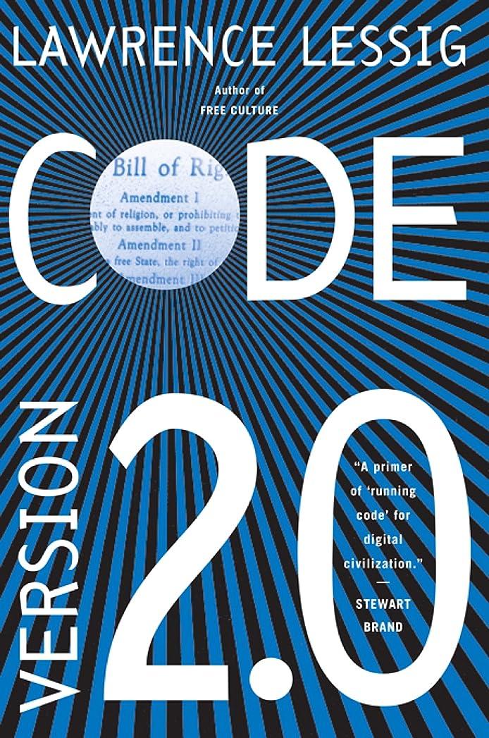 静かに法的夜Code: And Other Laws of Cyberspace, Version 2.0 (English Edition)
