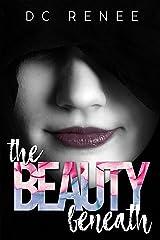 The Beauty Beneath Kindle Edition