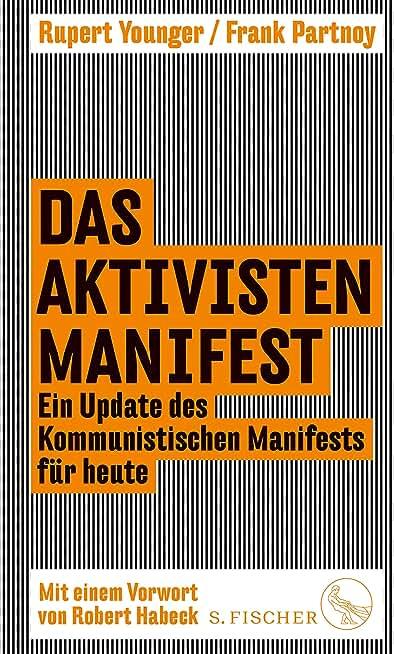 Das Aktivisten-Manifest: Ein Update des Kommunistischen Manifests für heute (German Edition)
