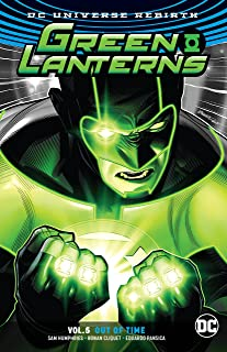 Green Lanterns Vol. 5: Out of Time (Rebirth)