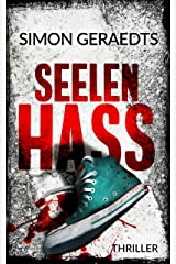 Seelen Hass: Thriller (Theisen-Schüle) Kindle Ausgabe