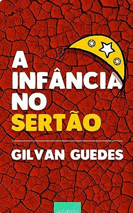 A Infância no Sertão (Portuguese Edition)