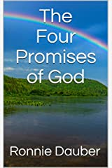 The Four Promises of God Kindle Edition