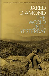 The World Until Yesterday: What Can We Learn from Traditional Societies? (English Edition)