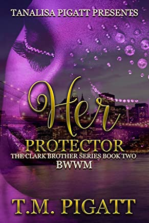 Her Protector (The Clark Brothers Series Book 2) (English Edition)