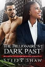 The Billionaire's Dark Past: An Italian BWWM Mafia Romance For Adults