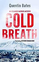 Cold Breath (Gunnhildur Mystery Book 7) (English Edition)
