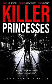 Killer Princesses: Gripping and gritty, a twisty and tantalising thriller...