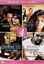 Sex, Lies & Obsession / The Unspoken Truth / Darkness Before Dawn / Prophet Of Evil