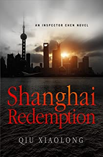 Shanghai Redemption: An Inspector Chen Novel (Inspector Chen Cao Book 9)