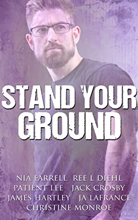 Stand Your Ground: An Anti-bullying/Anti-Violence Anthology
