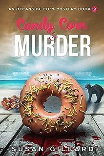 Candy Corn & Murder: An Oceanside Cozy Mystery Book 51