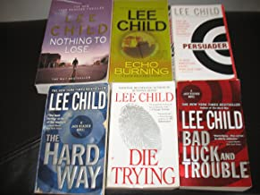 6 Book set by Lee Child~Echo Burning/The Hard Way/Die Trying/Bad Luck and Trouble/Persuader/Nothing To Lose