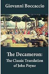 The Decameron: The Classic Translation of John Payne Kindle Edition