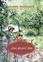 This Wicked Man - A Regency Novel