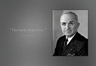 WeSellPhotos Harry S Truman Poster Photo Picture Framed Quote The Buck Stops Here US President Portrait Famous Inspirational Motivational Quotes (13x19 Unframed Poster)