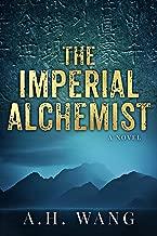 The Imperial Alchemist: A gripping adventure thriller with a shocking twist