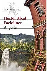 Angosta (Spanish Edition) Format Kindle